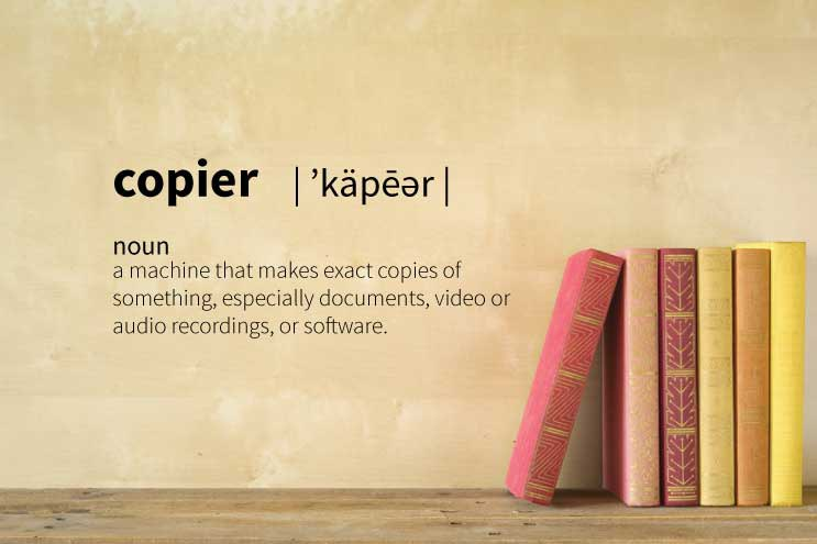 The Definition of a Copier [in under 100 words]