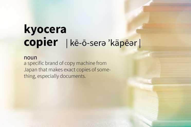 The Definition of a Kyocera Copier [In Under 100 Words]
