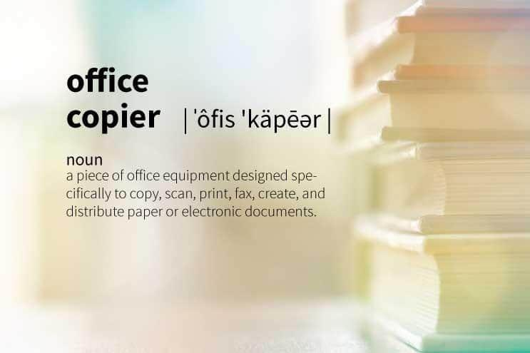 Definition of an Office Copier in Under 100 Words