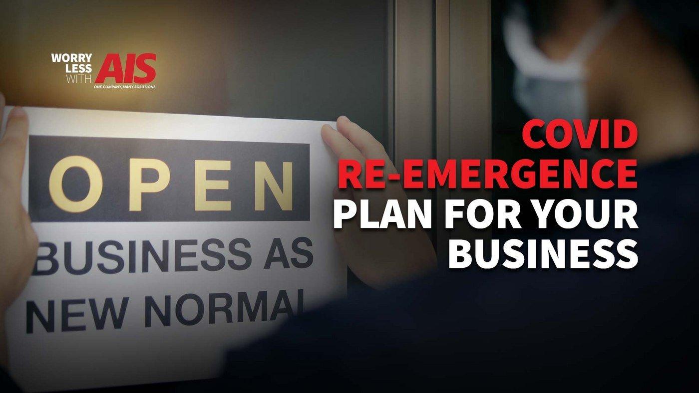 covid-reemergence-plan-strengthen-restore-business