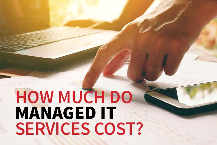 How Much Do Managed IT Services Cost?