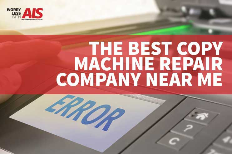 What is the best copy machine repair company near me?