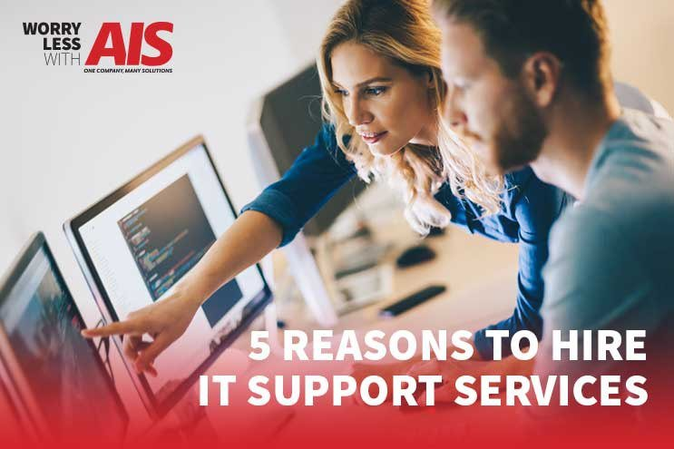 5 Reasons to Hire IT Support Services