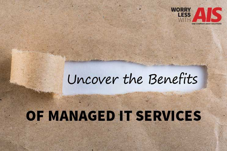 Top 5 Benefits of Managed IT Services