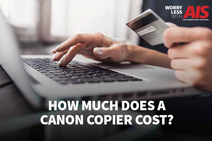 How Much Does A Canon Copier Cost