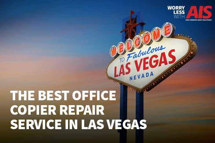 How to find the best office copier repair service in Las Vegas