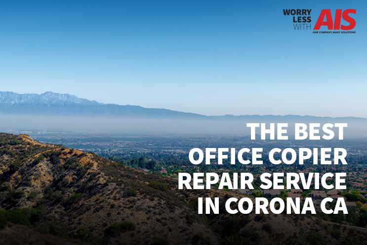 How to find the best office copier repair service in Corona CA