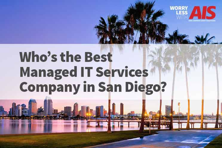 Who's the best Managed IT Services Company in San Diego