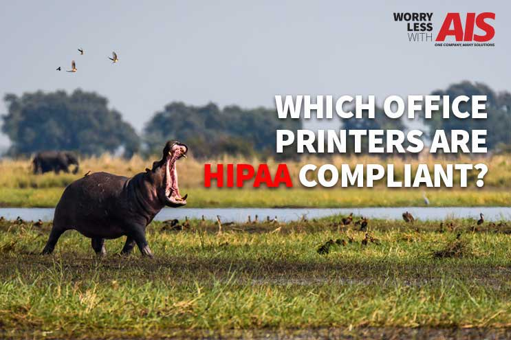 Which Office Printers are HIPAA Compliant?