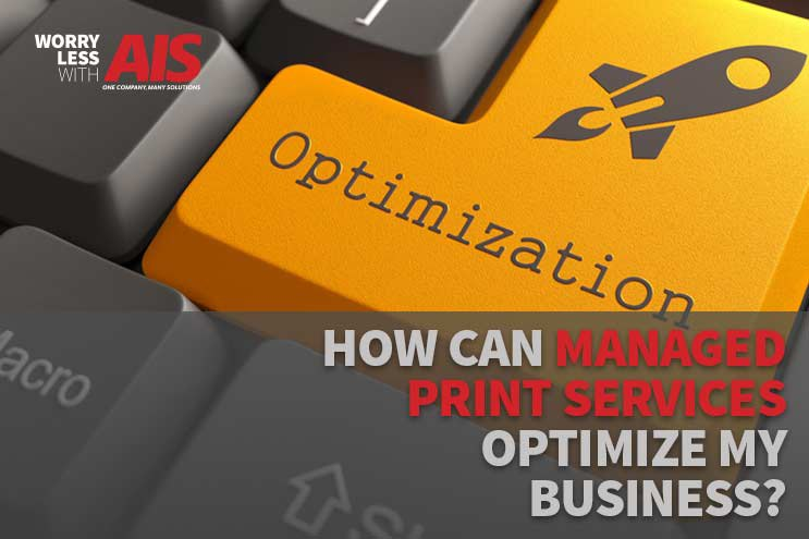 How Can Managed Print Services Optimize My Business?