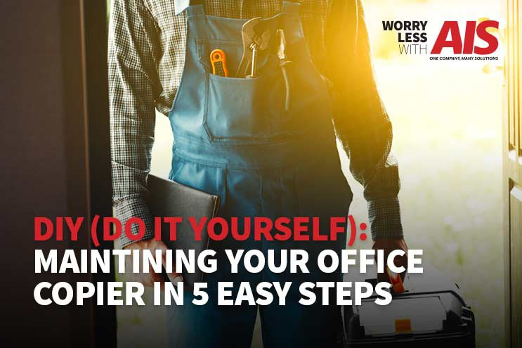 Maintaining Your Office Copier in 5 Easy Steps