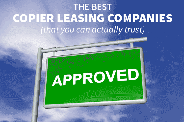 The Best Copier Leasing Companies (that you can actually trust) — APPROVED Image