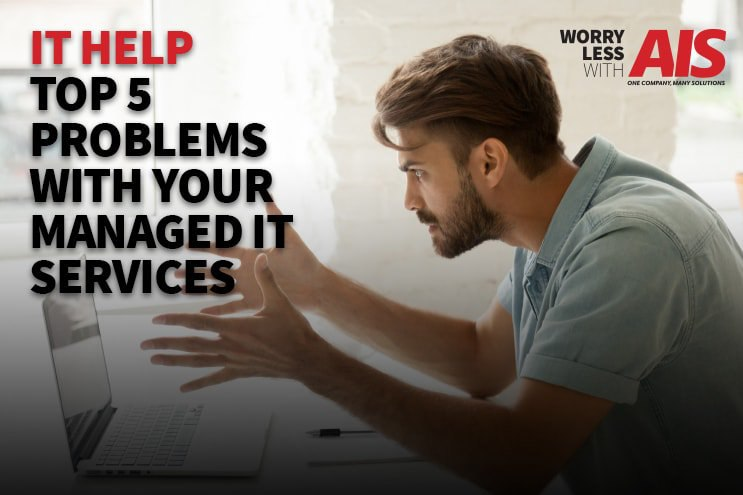 it-help-top-5-problems-with-managed-it-services
