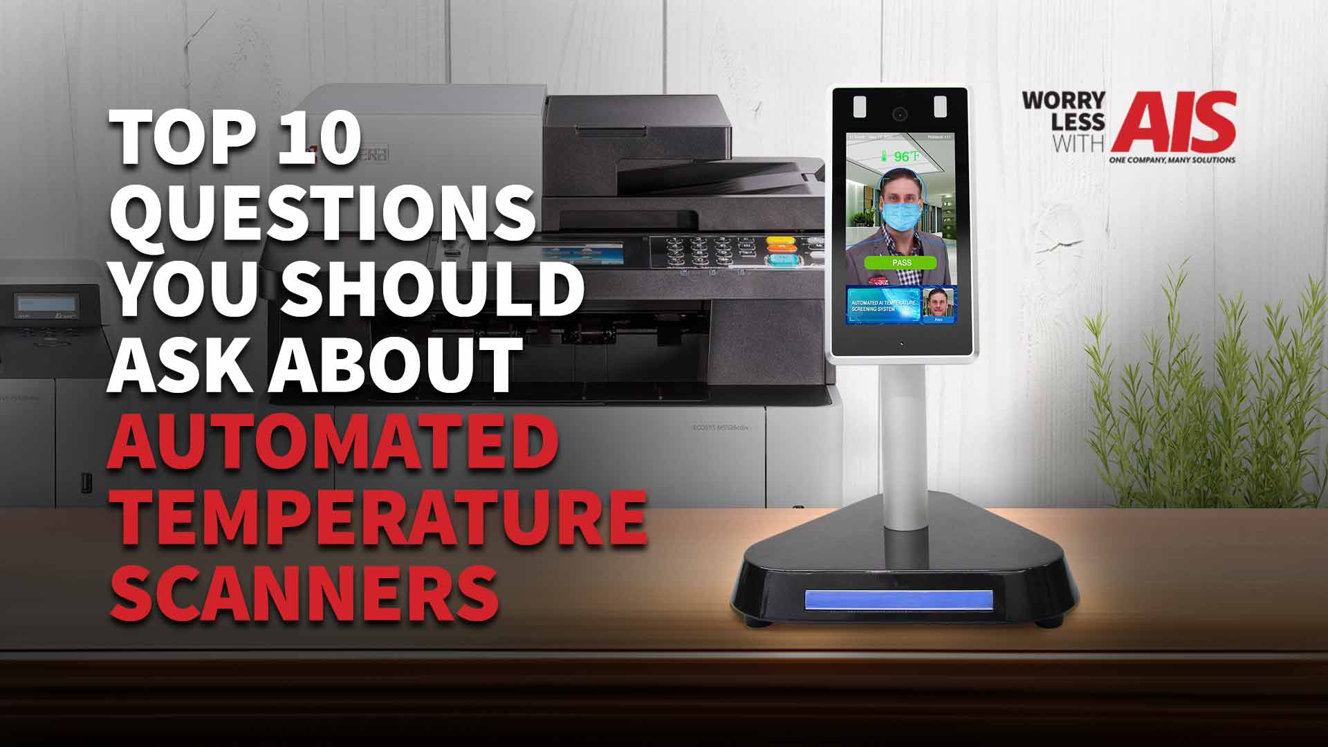 Top 10 Questions You Should Ask About Automated Temperature Scanners Before You Purchase
