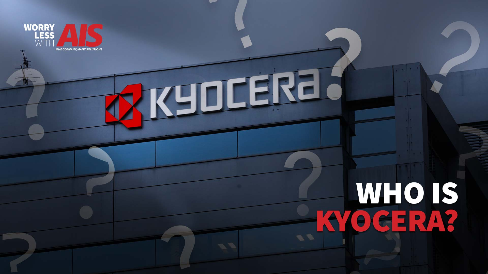 Who is Kyocera? History, Recognition, Reliability