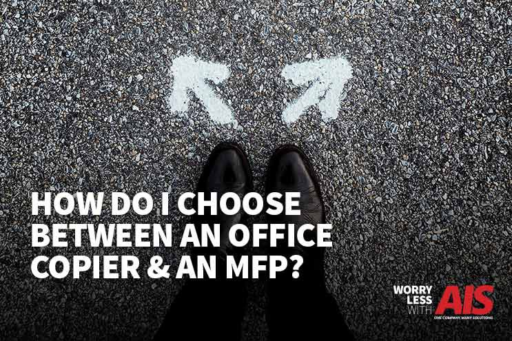 How Do I Choose Between an Office Copier and a Multifunction Printer?