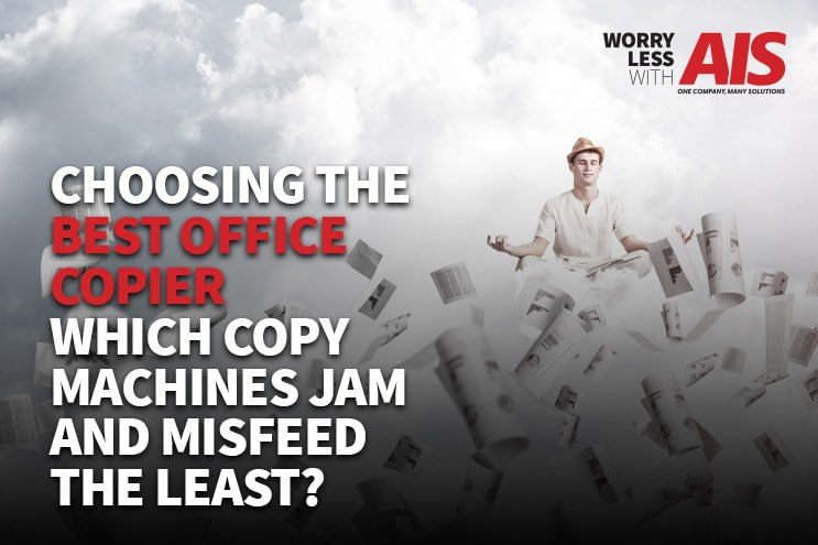 Choosing The Best Office Copier: Which Copy Machines Jam and Misfeed the Least?