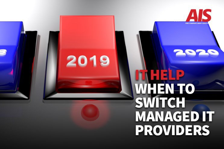 IT Help: When to Successfully Switch Managed IT Services Providers