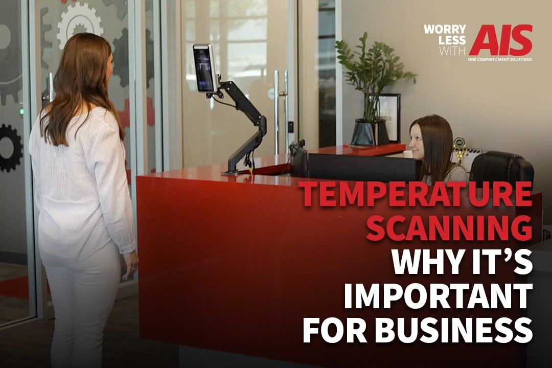 Temperature Scanning: Why is it Important for my Business?